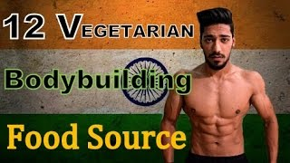 Top 12 Vegetarian(shakahari) HIGH PROTEIN Food for Indians