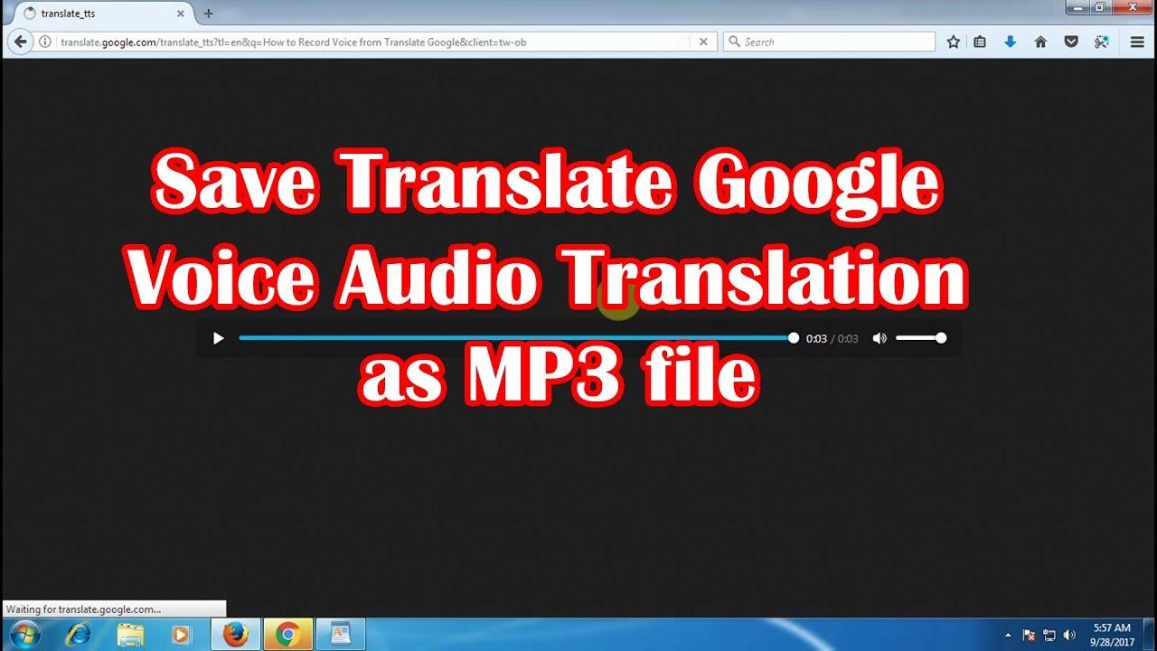 How to Save Translate Google Voice Audio Translation as MP3 file - Cara  Menyimpan Suara ke PC