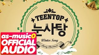 [MP3/DL]01. TEEN TOP (틴 탑) - Snow Kiss (눈사탕) [TEEN TOP Snow Kiss]