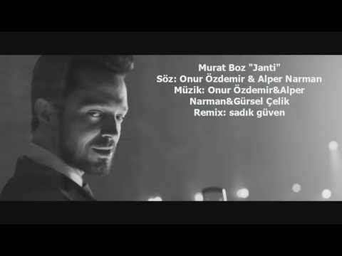 Murat Boz Janti Remix (sadikguven remix)