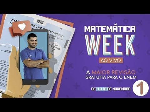 🔥 REVISÃO DE MATEMÁTICA ENEM 2018 👉🏻 Matemática Week (Aula 1)