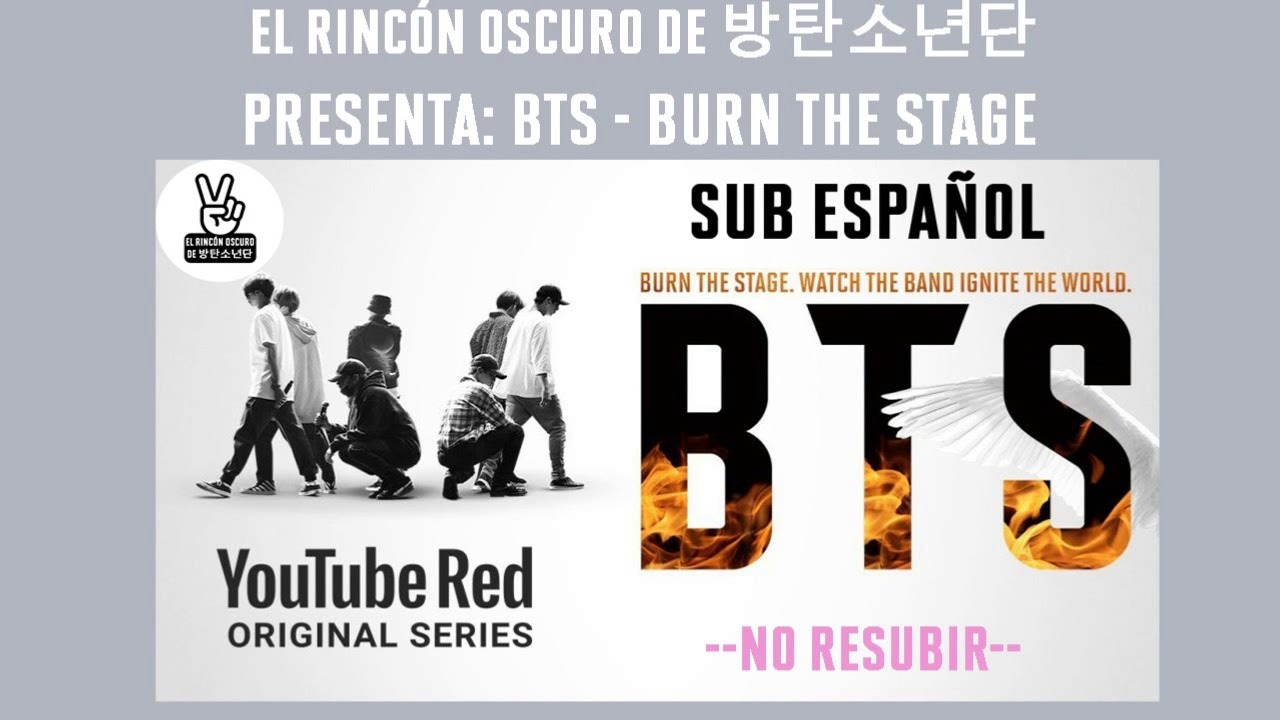 [Serie] BTS - Burn The Stage Subtitulado Al Español