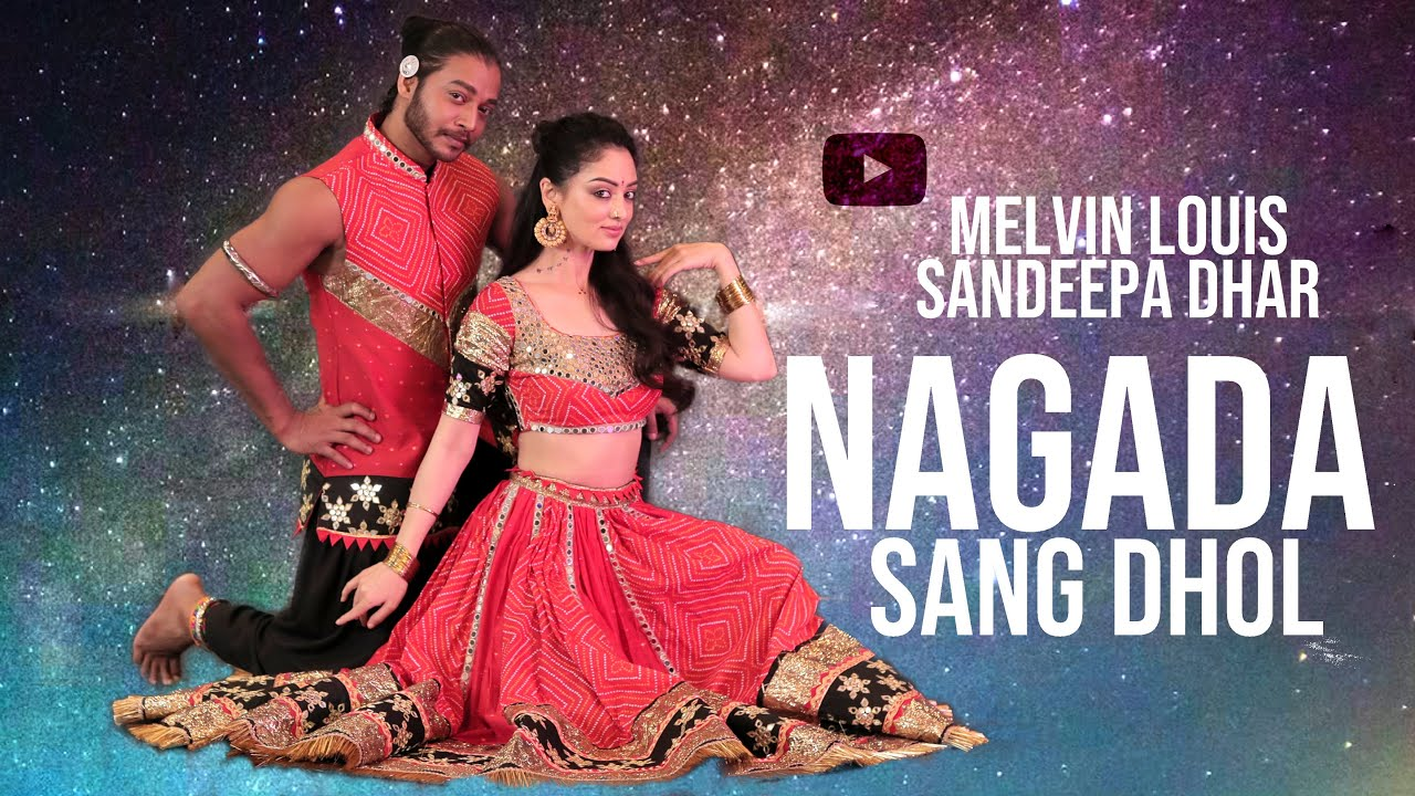 Nagada Sang Dhol | Melvin Louis ft. Sandeepa Dhar | Happy Navratri