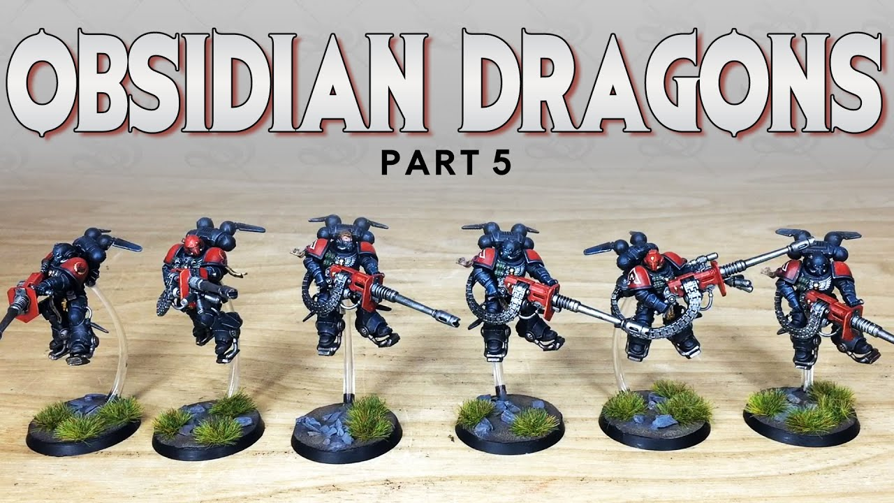 PAINTING SHOWCASE Tabletop Tactics Obsidian Dragons Warhammer 40k