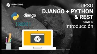 1. Introducción curso Python & Django 💻