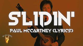 Paul McCartney - Slidin' (Lyrics) | The Rock Rotation