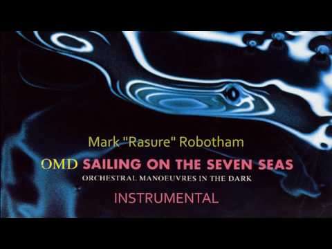 OMD - Sailing On The Seven Seas - Instrumental