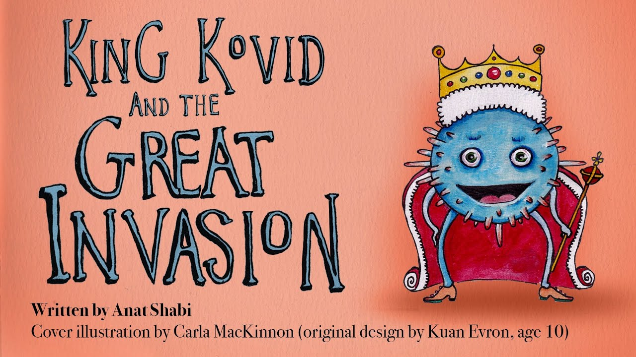 King Kovid And The Great Invasion by Anat Shabi