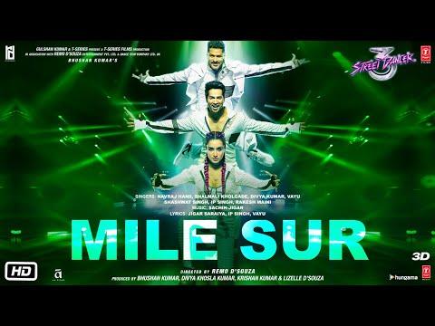Mile Sur Street Dancer 3d  Varun, Shraddha, Prabhu Dnavraj H, Shalmali, Sachin Jigar, Divya, Vayu