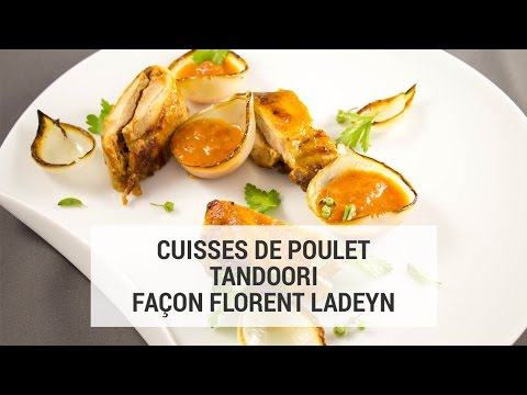 cuisses de poulet tandoori fa on florent ladeyn youtube. Black Bedroom Furniture Sets. Home Design Ideas