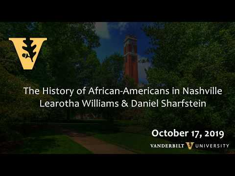 The History of African Americans in Nashville – Session 2
