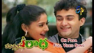 Oh Papa Full Video Song   Repallelo Radha   Dileep   Deeksha   ETV Cinema