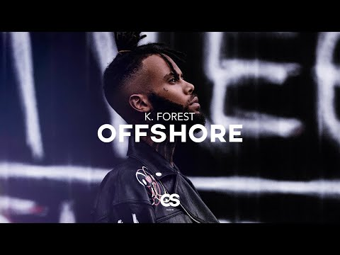 K. Forest - Offshore