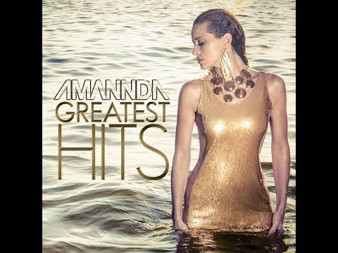 Amannda - Greatest Hits - Hold Me Now...