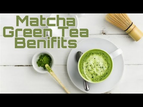 Matcha Green Tea # benefits & Side Effects