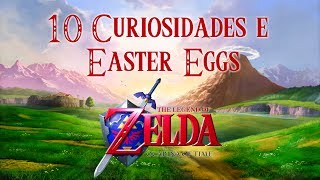10 Curiosidades e Easter Eggs - The Legend of Zelda: Ocarina of Time