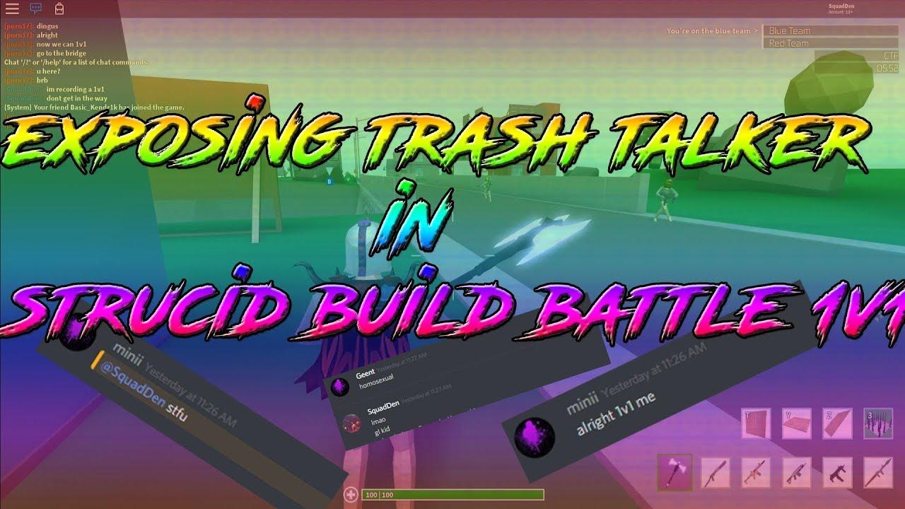 EXPOSING TRASH TALKER IN 1V1 ON STRUCID!!|STRUCID BUILD BATTLES|