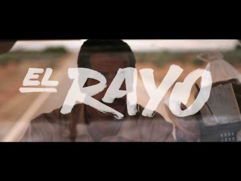 EL RAYO - TRAILER