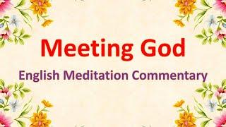 Meeting with God - EngĮish Meditation Commentary - Sr. Carmen Warrington