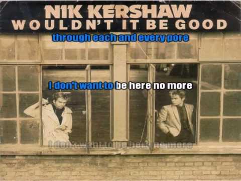 Karaoké Nik Kershaw Wouldn't it be good