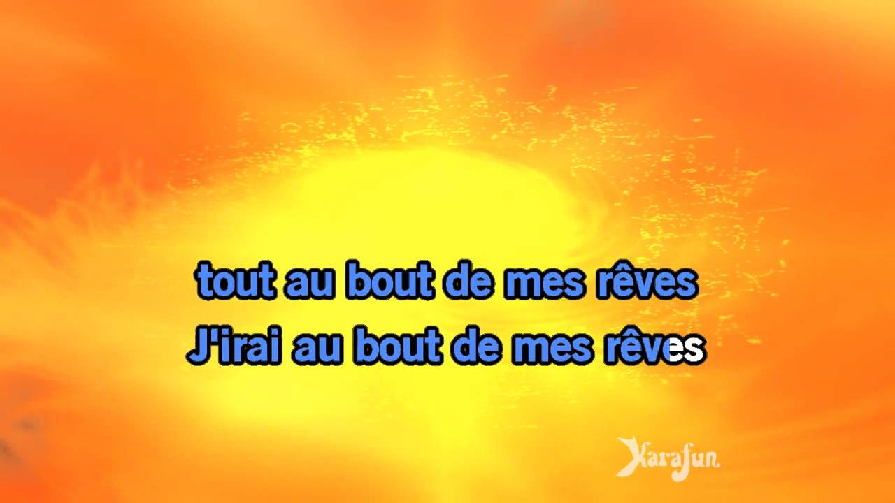 jirai au bout de mes reves mp3