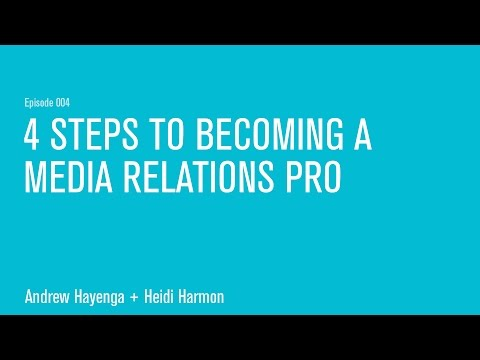 4 Steps to Becoming a Media Relations Pro
