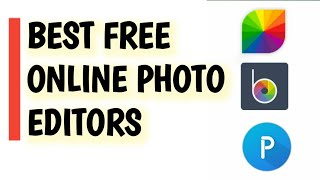 3 Best Free Photo Editors like Picmonkey (latest)
