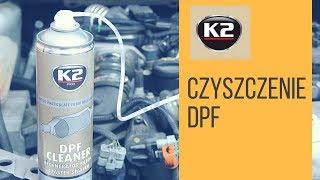 JAK WYCZYŚCIĆ FILTR DPF / FAP - K2 DPF CLEANER