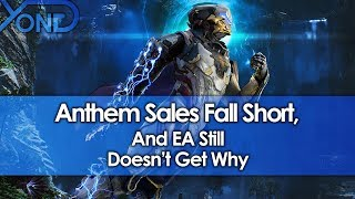 Anthem Sales Fall Short, And EA Still Doesn&#39t Get Why