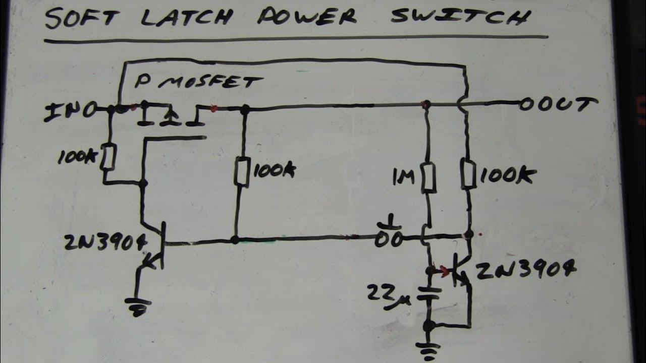 EEVblog #262  World's Simplest Soft Latching Power Switch