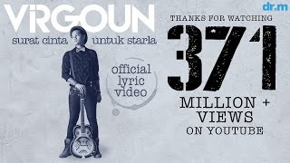 Repeat youtube video Virgoun - Surat Cinta Untuk Starla (Official Lyric Video)
