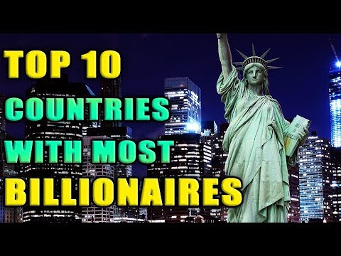 TOP 10 COUNTRIES WITH MOST BILLIONAIRES - 2019