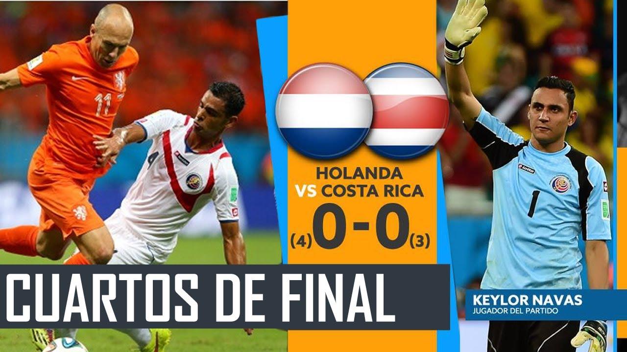 Costa rica vs holanda viviendo los cuartos de final for Euroliga cuartos de final
