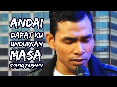 Syafiq Farhain - Andai Dapat Ku Undurkan Masa (Live) at WHI // Part (3/3)