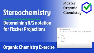 Stereochemistry - Determining R/S notation for Fischer Projections