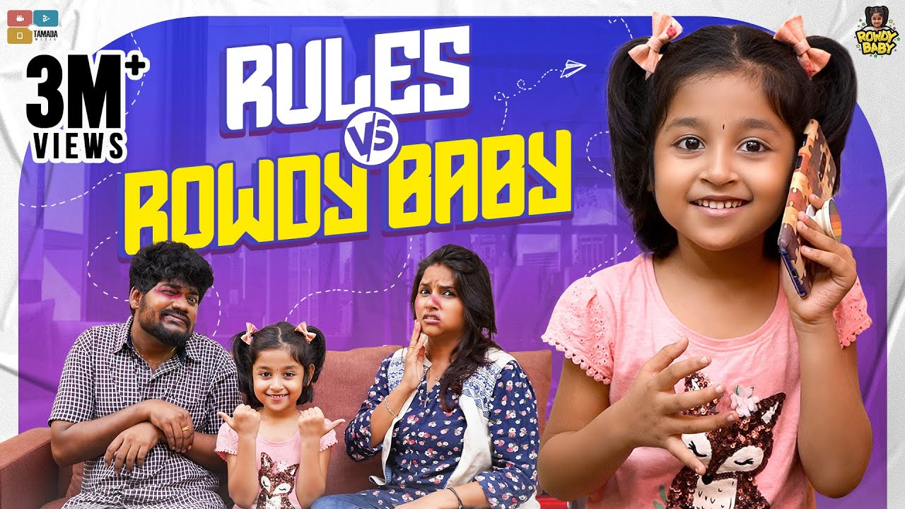 Download Rules vs Rowdy Baby || Chutti Kuzhandhai || Rowdy Baby