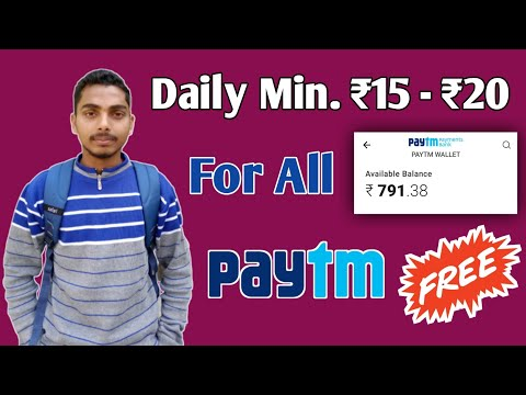 A New Dhamaka !! Daily Earn Min. ₹15-₹20 In Your Paytm !! For All !!