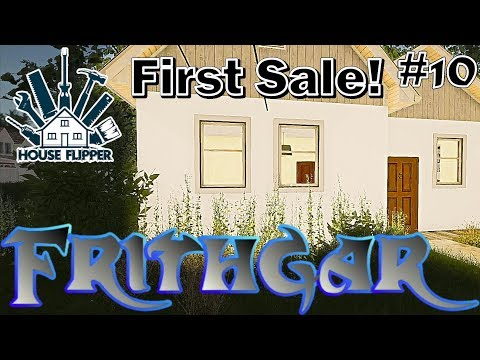 Let's Play House Flipper #10: Our First Sale!