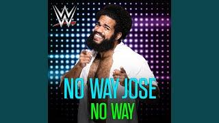 No Way (No Way Jose)