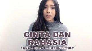 Cinta Dan Rahasia Yura Yunita ft. Glenn Fredly (Regina Utama Cover)