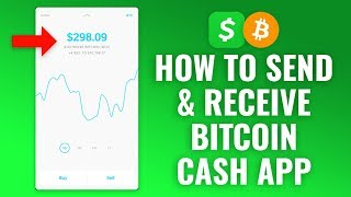 How To Send & Receive Bitcoin With Cash App