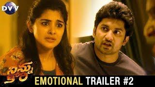 Ninnu Kori Telugu Movie Emotional Trailer #2 | Nani | Nivetha Thomas | Aadhi | DVV Entertainments
