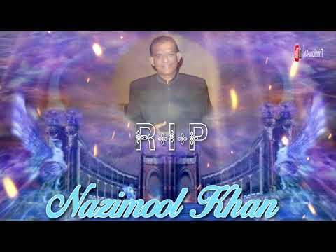 RIP Nazimool Khan   Aap Aye Bahar Aye