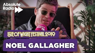 Noel Gallagher - Isle of Wight Festival 2019