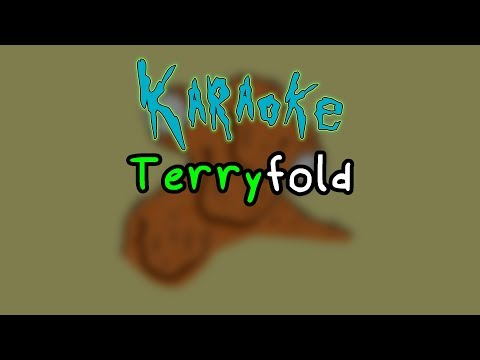 Terryfold - Rick and Morty Karaoke
