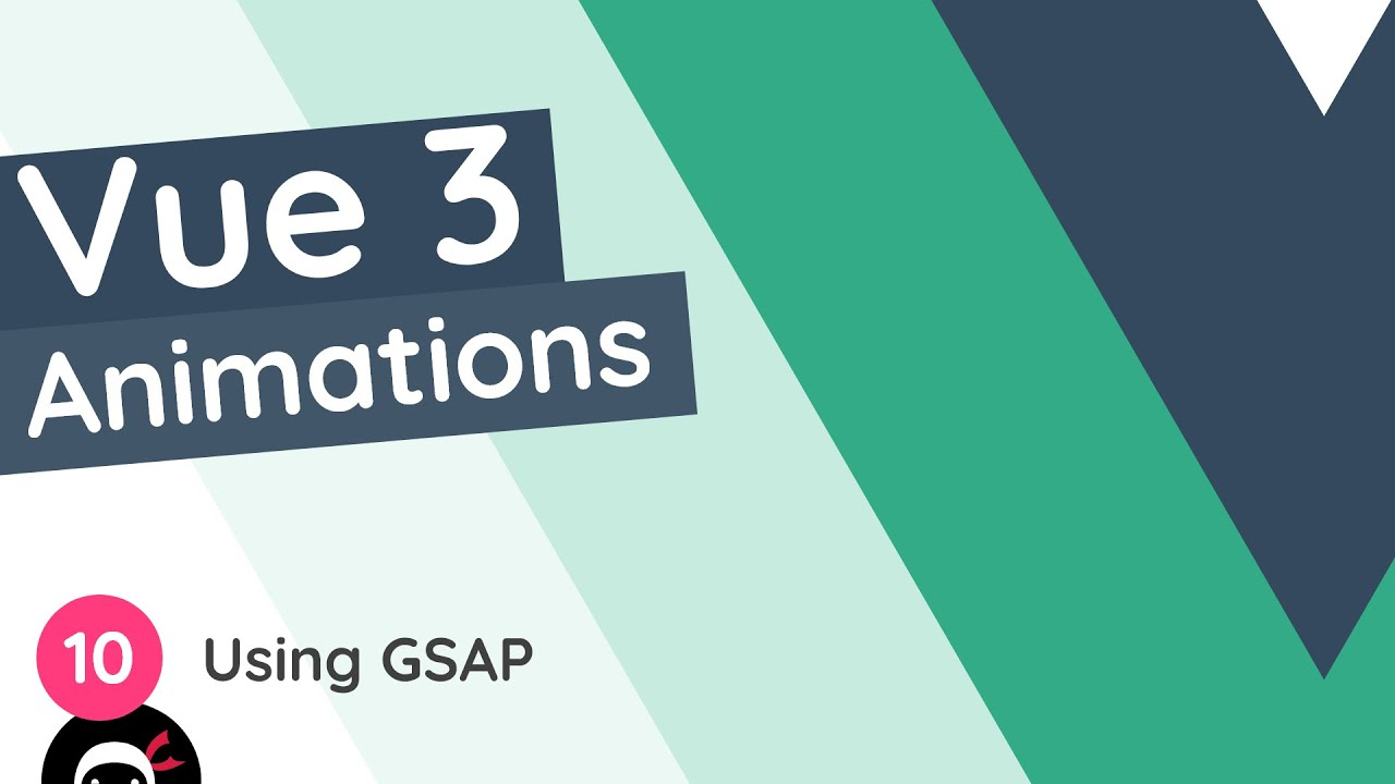Vue 3 Animations Tutorial - Using GSAP