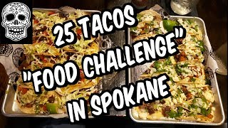 "Delicious 25 Taco ""Eating Challenge"" at Borracho's Tacos in Spokane, Washington 