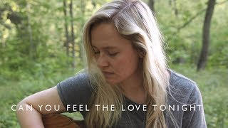 Can You Feel the Love Tonight | The Lion King / Elton John (cover)