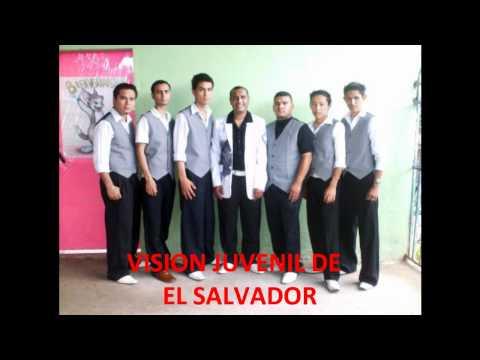 """VISION JUVENIL DE EL SALVADOR """"EL SEÑOR ES MI REY"""""""