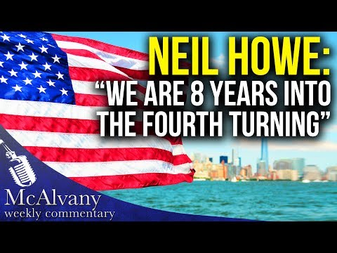"Neil Howe Interview: ""We Are 8 Years Into the Fourth Turning"